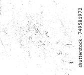 grunge vector texture for your... | Shutterstock .eps vector #749581972