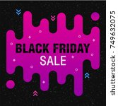 black friday sale poster with... | Shutterstock .eps vector #749632075