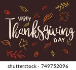 happy thanksgiving card design... | Shutterstock .eps vector #749752096