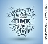 its the most wonderful time of... | Shutterstock .eps vector #749923468