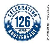 126 years anniversary logo... | Shutterstock .eps vector #749935192