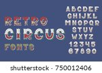 doodle retro circus fonts and... | Shutterstock .eps vector #750012406