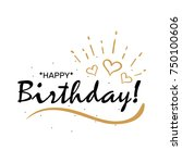 happy birthday. beautiful... | Shutterstock .eps vector #750100606