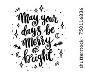 the hand drawing quote  may...   Shutterstock .eps vector #750116836