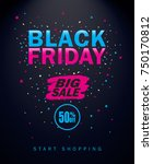 black friday sale inscription... | Shutterstock .eps vector #750170812