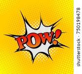 comic book explosion. pow  | Shutterstock .eps vector #750198478