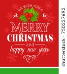 merry christmas holidays... | Shutterstock .eps vector #750227692