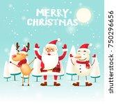 santa claus  snowman  deer.... | Shutterstock .eps vector #750296656