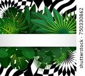 tropical leaves background with ... | Shutterstock .eps vector #750330862