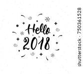 hello 2018 hand written...   Shutterstock .eps vector #750361528