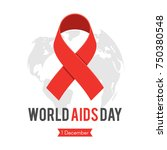 world aids day  red ribbon on... | Shutterstock .eps vector #750380548