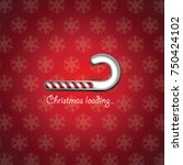 countdown to christmas loading... | Shutterstock .eps vector #750424102