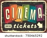 cinema tickets retro sign with... | Shutterstock .eps vector #750465292