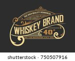 vintage old design. whiskey... | Shutterstock .eps vector #750507916