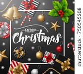 merry christmas with christmas... | Shutterstock . vector #750545308