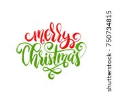 merry christmas lettering on... | Shutterstock .eps vector #750734815