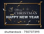 merry christmas and happy new...   Shutterstock .eps vector #750737395