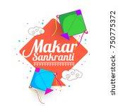 celebrate makar sankranti... | Shutterstock .eps vector #750775372