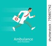 ambulance concept. doctor... | Shutterstock .eps vector #750807742
