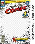 comic book cover template. art... | Shutterstock .eps vector #750835555