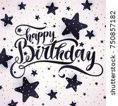 modern hand drawn lettering...   Shutterstock .eps vector #750857182