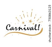 carnival card. beautiful...   Shutterstock .eps vector #750863125