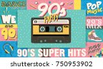 90's music mix. trendy. retro... | Shutterstock .eps vector #750953902