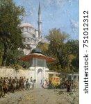 a mosque  by alberto pasini ... | Shutterstock . vector #751012312