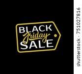 black friday sale hand... | Shutterstock .eps vector #751027816