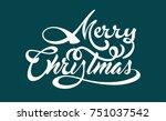 white text marry christmas | Shutterstock .eps vector #751037542