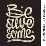 be awesome hand drawing... | Shutterstock .eps vector #751068322