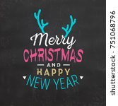 typographic christmas greeting... | Shutterstock .eps vector #751068796