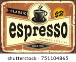 authentic italian espresso... | Shutterstock .eps vector #751104865