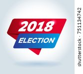 2018 election arrow tag sign. | Shutterstock .eps vector #751134742
