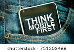 thinking mobile first  ...   Shutterstock . vector #751203466