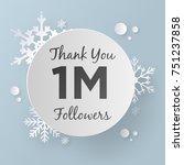 thank you 1m followers design... | Shutterstock .eps vector #751237858