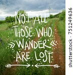 Small photo of Inspirational motivational travel adventure quote concept with nature background
