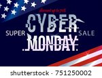 cyber monday layered design... | Shutterstock .eps vector #751250002