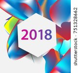 new year 2018. colorful design. ... | Shutterstock .eps vector #751328662