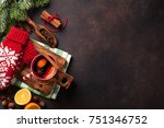 christmas mulled wine and... | Shutterstock . vector #751346752