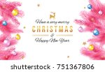 merry christmas and happy new... | Shutterstock .eps vector #751367806