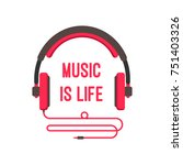 music is life | Shutterstock .eps vector #751403326