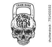 no pain no gain. train hard.... | Shutterstock .eps vector #751433332