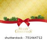 classic christmas vector... | Shutterstock .eps vector #751464712