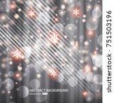 vector glittery lights silver... | Shutterstock .eps vector #751503196