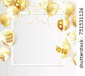 gold and marble 2018 balloons.... | Shutterstock .eps vector #751531126