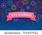 fireworks and celebration... | Shutterstock .eps vector #751557322