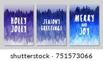 holly jolly christmas cards ... | Shutterstock .eps vector #751573066