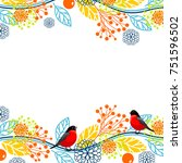 frame with bullfinches | Shutterstock .eps vector #751596502