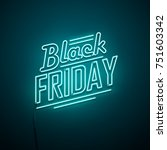 black friday background. neon... | Shutterstock .eps vector #751603342
